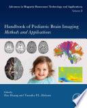 Handbook of Pediatric Brain Imaging