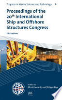 Proceedings of the 20th International Ship and Offshore Structures Congress (ISSC 2018) Volume 3