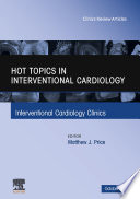Hot Topics in Interventional Cardiology E-Book