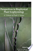 Perspectives in Biophysical Plant Ecophysiology