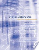 Digital Library Use  : Social Practice in Design and Evaluation