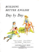 Building Better English  Day by day  Grade 4   teacher s manual