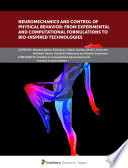 Neuromechanics and Control of Physical Behavior: from Experimental and Computational Formulations to Bio-inspired Technologies