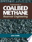 Fundamentals of Coalbed Methane Reservoir Engineering Book