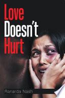 Love Doesn   T Hurt