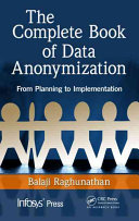 The Complete Book of Data Anonymization