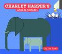 Charley Harper s Animal Alphabet Book