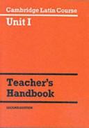 Cambridge Latin Course Unit 1 Teacher s Handbook