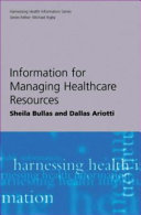 Information for Managing Healthcare Resources