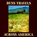 Buns Travels Across America