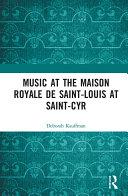 Pdf Music at the Maison royale de Saint-Louis at Saint-Cyr Telecharger