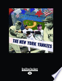 The New York Yankees (America's Greatest Teams) (Large Print 16pt)