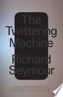 The Twittering Machine Book