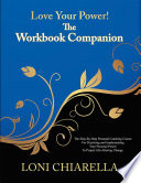 Love Your Power   The Workbook Companion Book