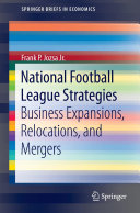 National Football League Strategies: Business Expansions, ...