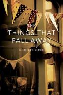 Pdf The Things That Fall Away