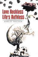 Love Reckless Life's Ruthless Pdf/ePub eBook