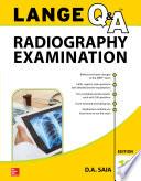 LANGE Q A Radiography Examination  11th Edition