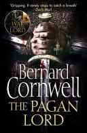 The Pagan Lord (The Last Kingdom Series, Book 7) Pdf/ePub eBook