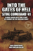 Into the Gates of Hell: Stug Command '41 Pdf/ePub eBook