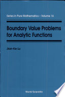 Boundary Value Problems for Analytic Functions