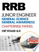 RRB JE General Science   General Awareness Chapterwise Solved Previous Papers  CBT Stage I Exam 1nd Edition