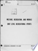 Welfare, Recreation, and Morale, Unit Level Recreational Sports