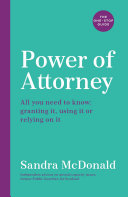 Power of Attorney  The One Stop Guide