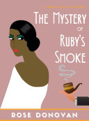The Mystery of Ruby   s Smoke