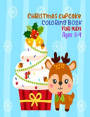 Christmas Cupcake Coloring Book For Kids Ages 2 4