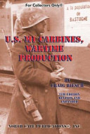 The U.S. M1 Carbines, Wartime Production
