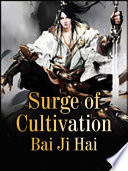 Surge Of Cultivation