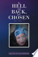 To Hell and Back  but Chosen