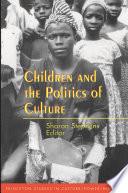 Children and the Politics of Culture Book PDF