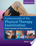 """Fundamentals of the Physical Therapy Examination"" by Fruth"