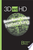 3d And Hd Broadband Video Networking Book PDF
