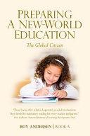 Preparing Eduction to Serve a New World