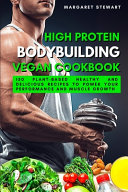 High Protein Bodybuilding Vegan Cookbook