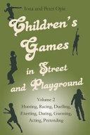 Children s Games in Street and Playground