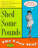Shed Some Pounds The Lazy Way