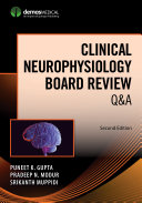 Clinical Neurophysiology Board Review Q A  Second Edition