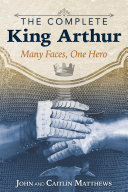 The Complete King Arthur Book