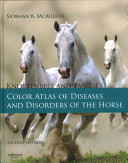 Knottenbelt and Pascoe s Color Atlas of Diseases and Disorders of the Horse