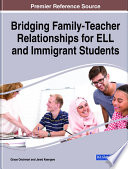 Bridging Family Teacher Relationships for ELL and Immigrant Students