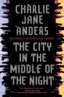 The City in the Middle of the Night [Pdf/ePub] eBook