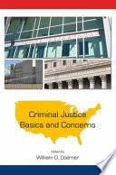Criminal Justice Basics and Concerns