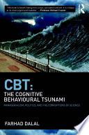 CBT  The Cognitive Behavioural Tsunami