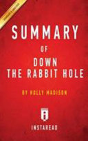 SUMMARY OF DOWN THE RABBIT HOLE Book PDF
