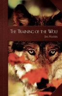 The Training of the Wolf