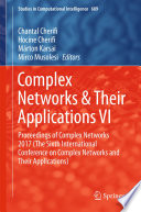 Complex Networks   Their Applications VI Book